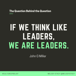 if we think like leaders